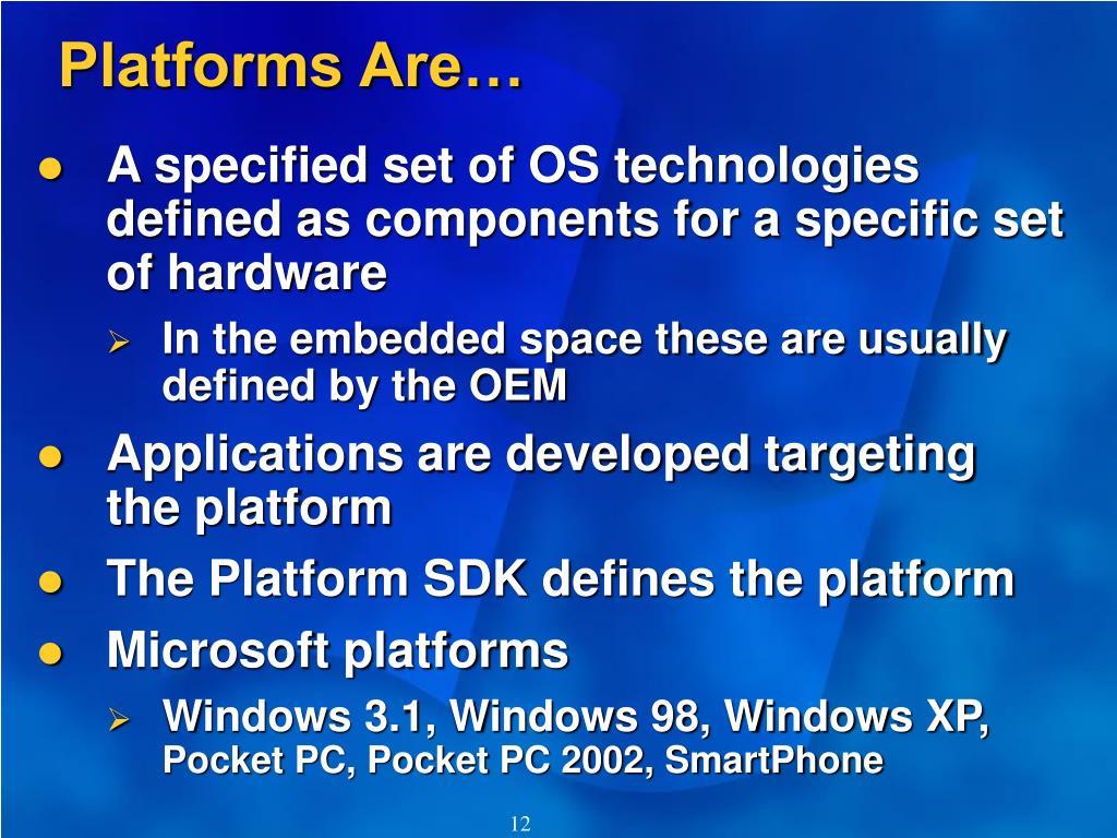 Platforms Are…