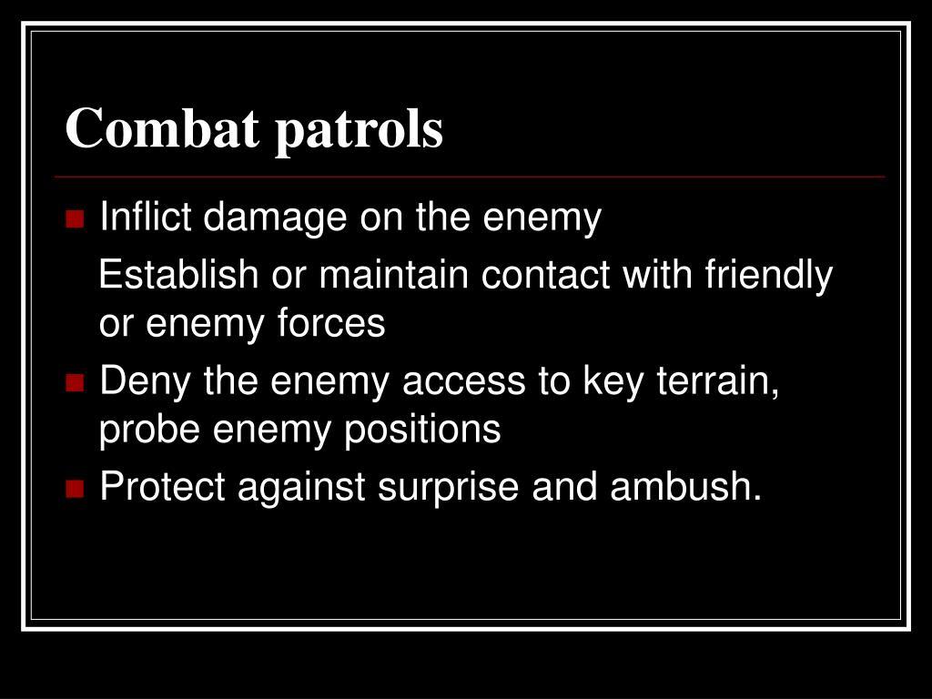 Combat patrols