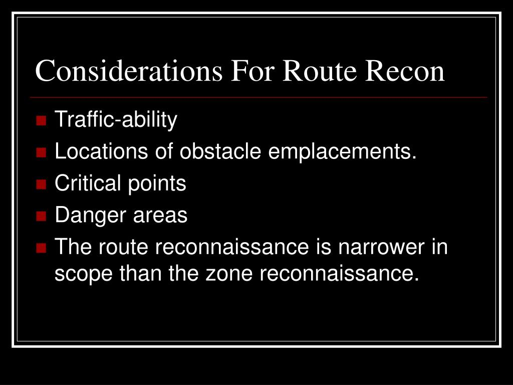 Considerations For Route Recon