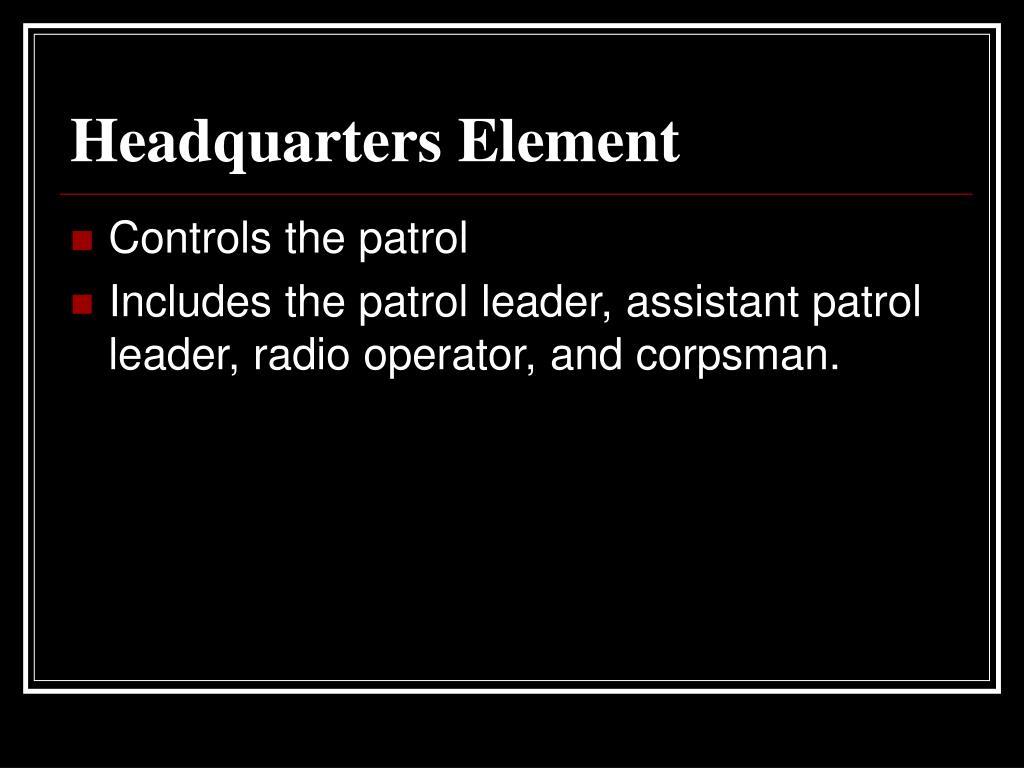 Headquarters Element