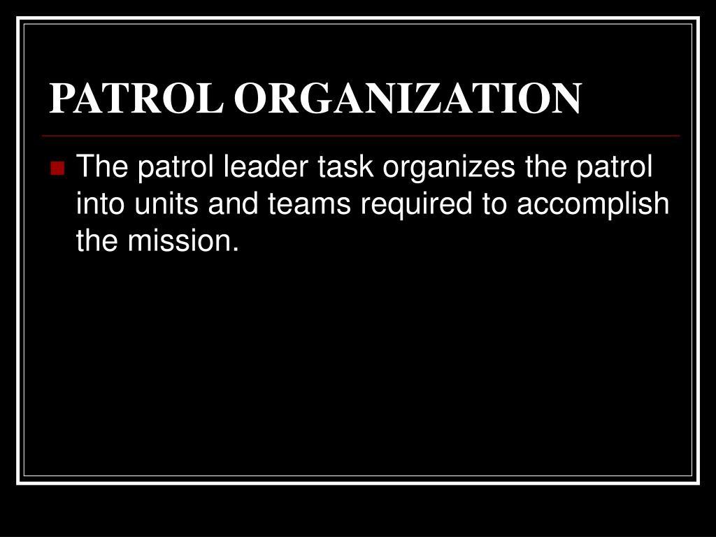 PATROL ORGANIZATION