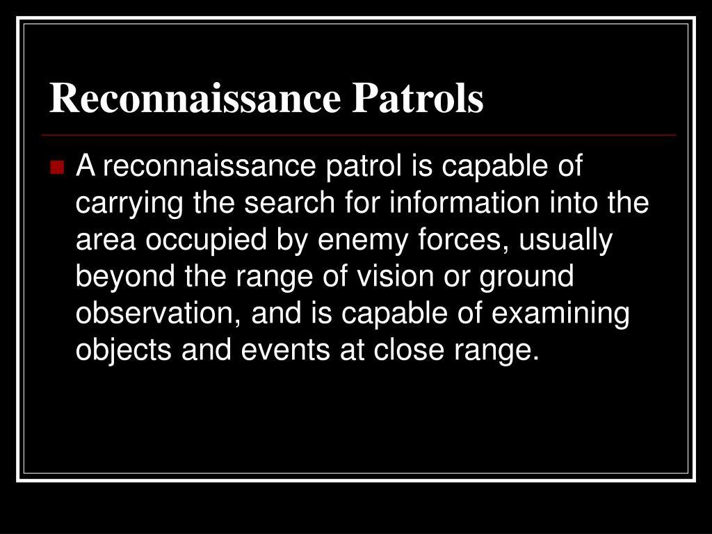 Reconnaissance Patrols