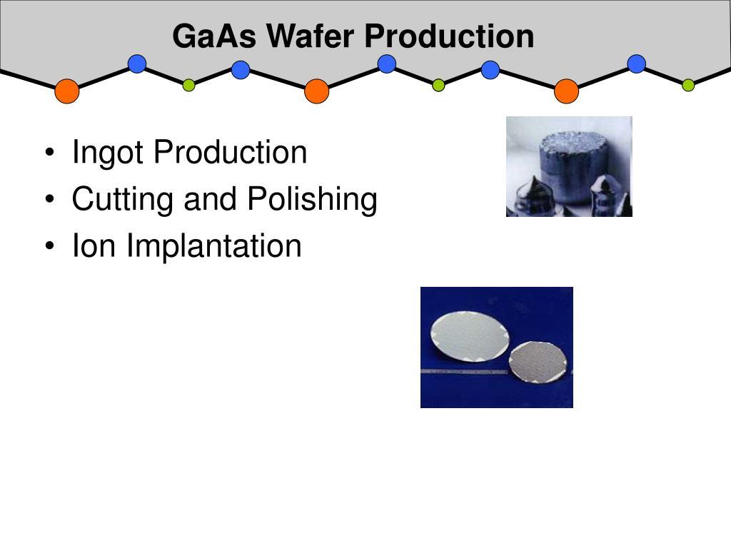 GaAs Wafer Production