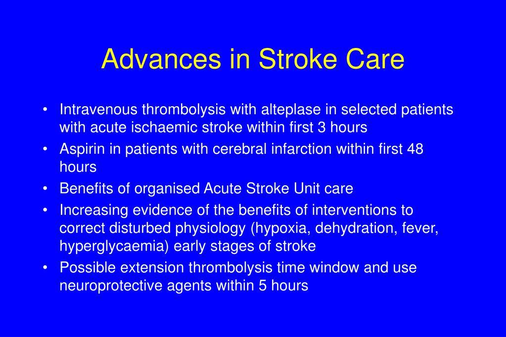 Advances in Stroke Care