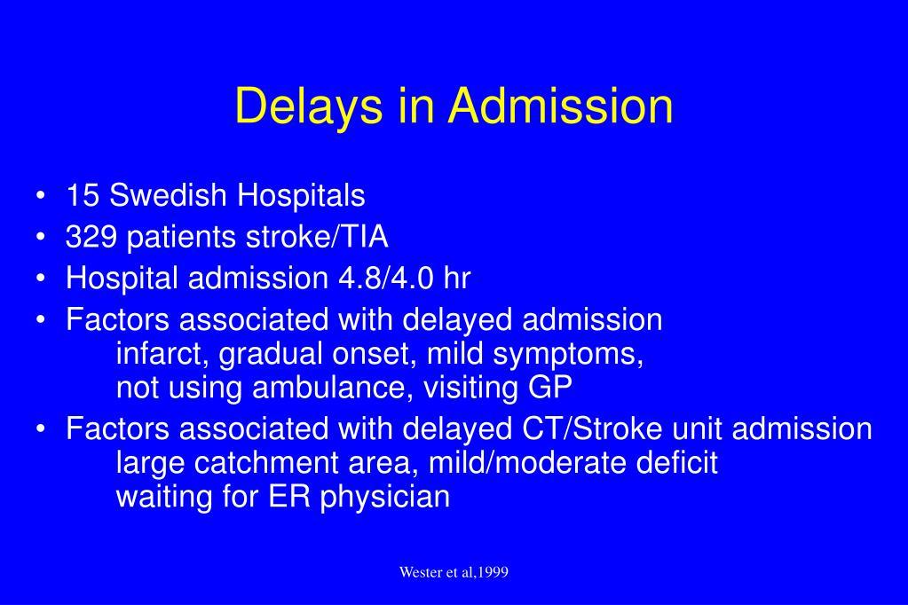 Delays in Admission