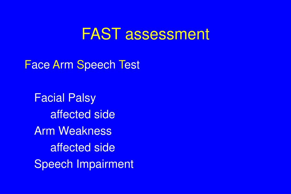 FAST assessment