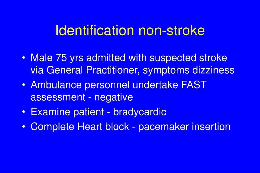 Identification non-stroke