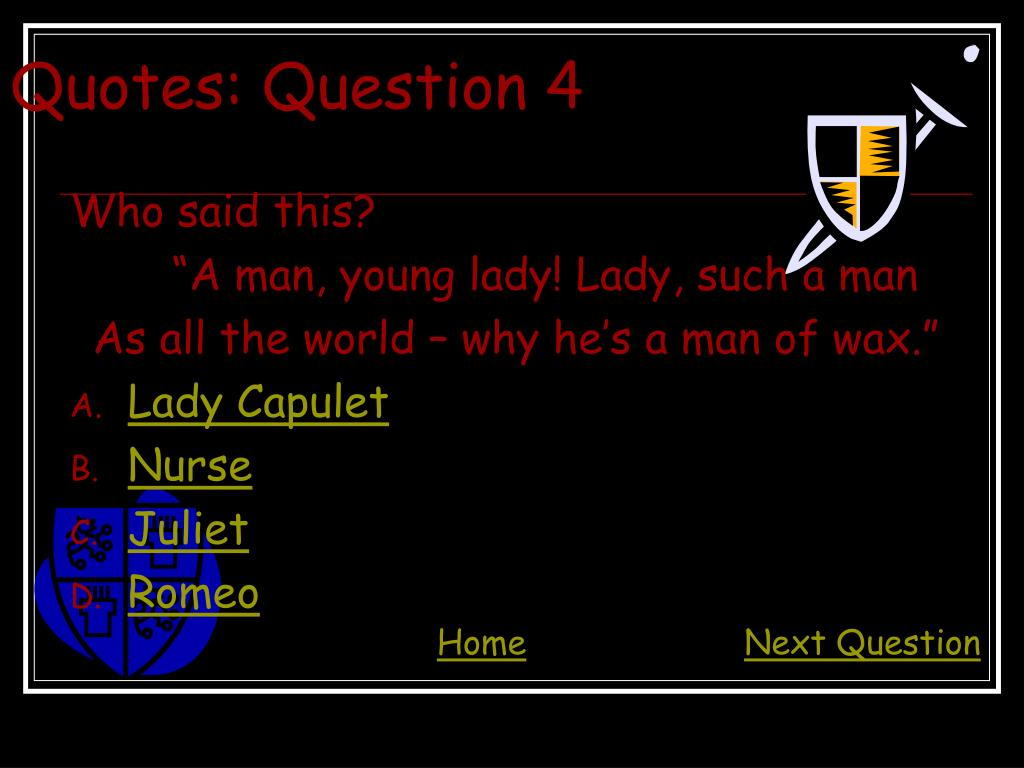 Quotes: Question 4