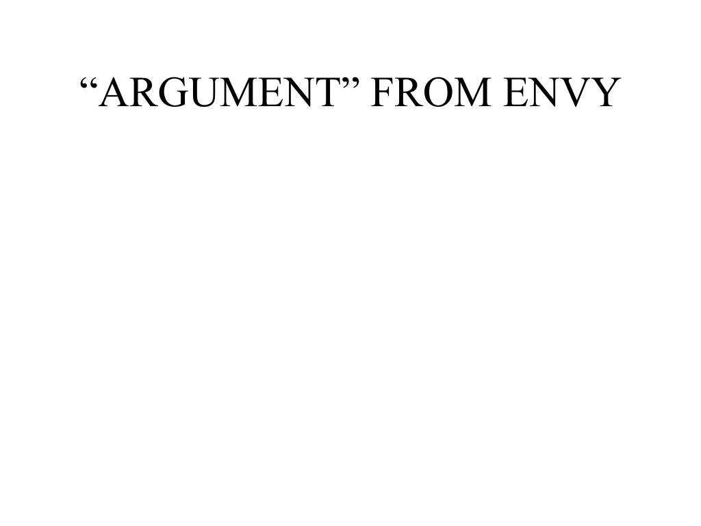 """""""ARGUMENT"""" FROM ENVY"""