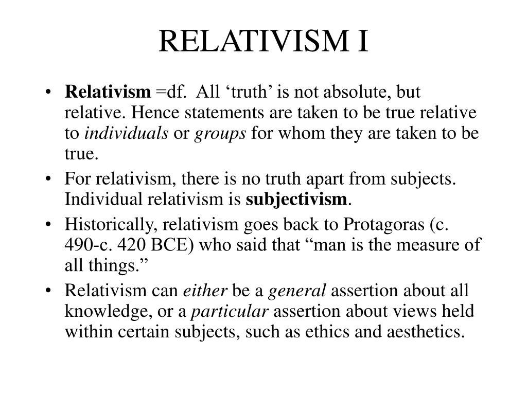 RELATIVISM I