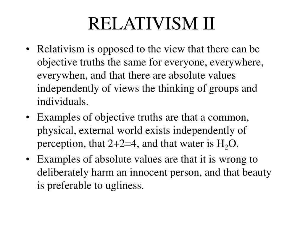 RELATIVISM II
