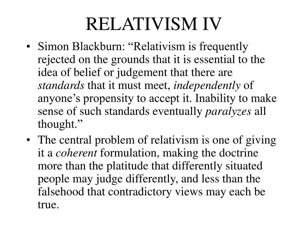 RELATIVISM IV