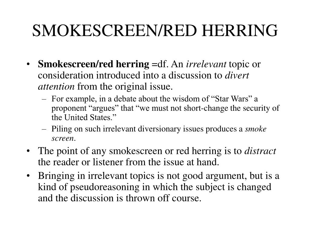 SMOKESCREEN/RED HERRING