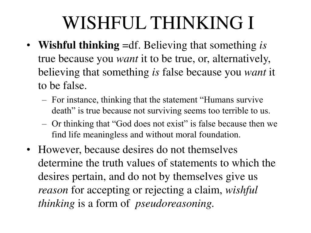 WISHFUL THINKING I