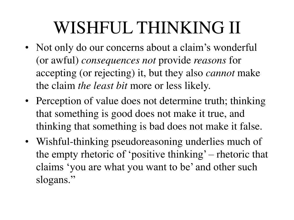 WISHFUL THINKING II