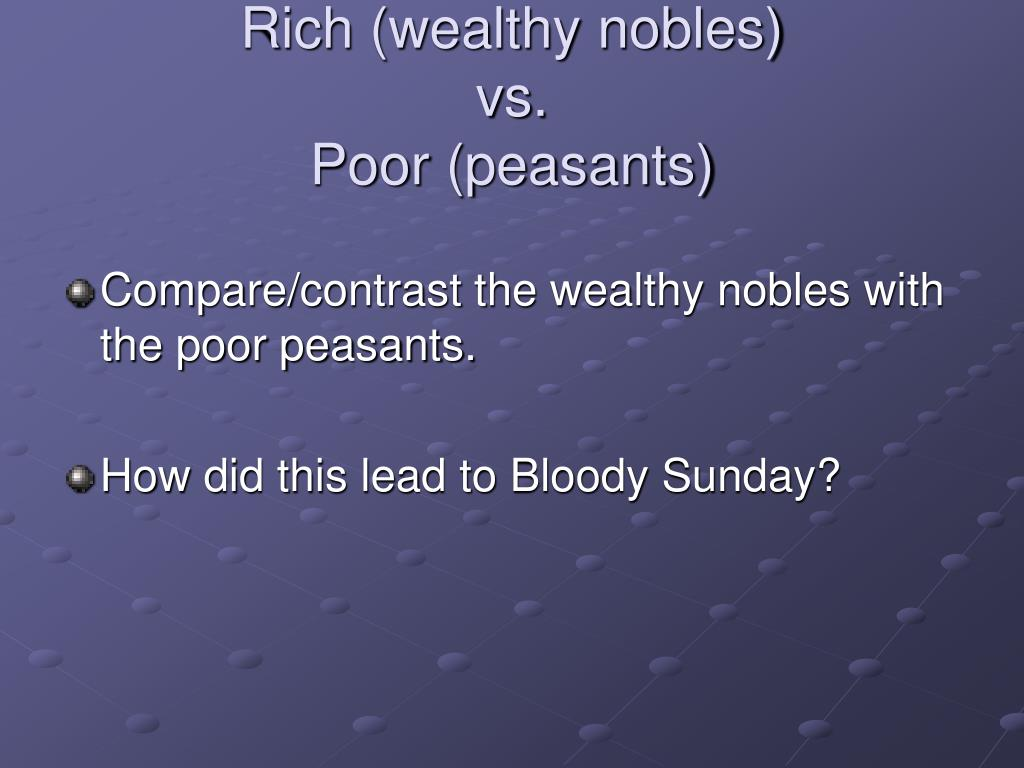Rich (wealthy nobles)