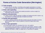 forms o f active code generation herrington