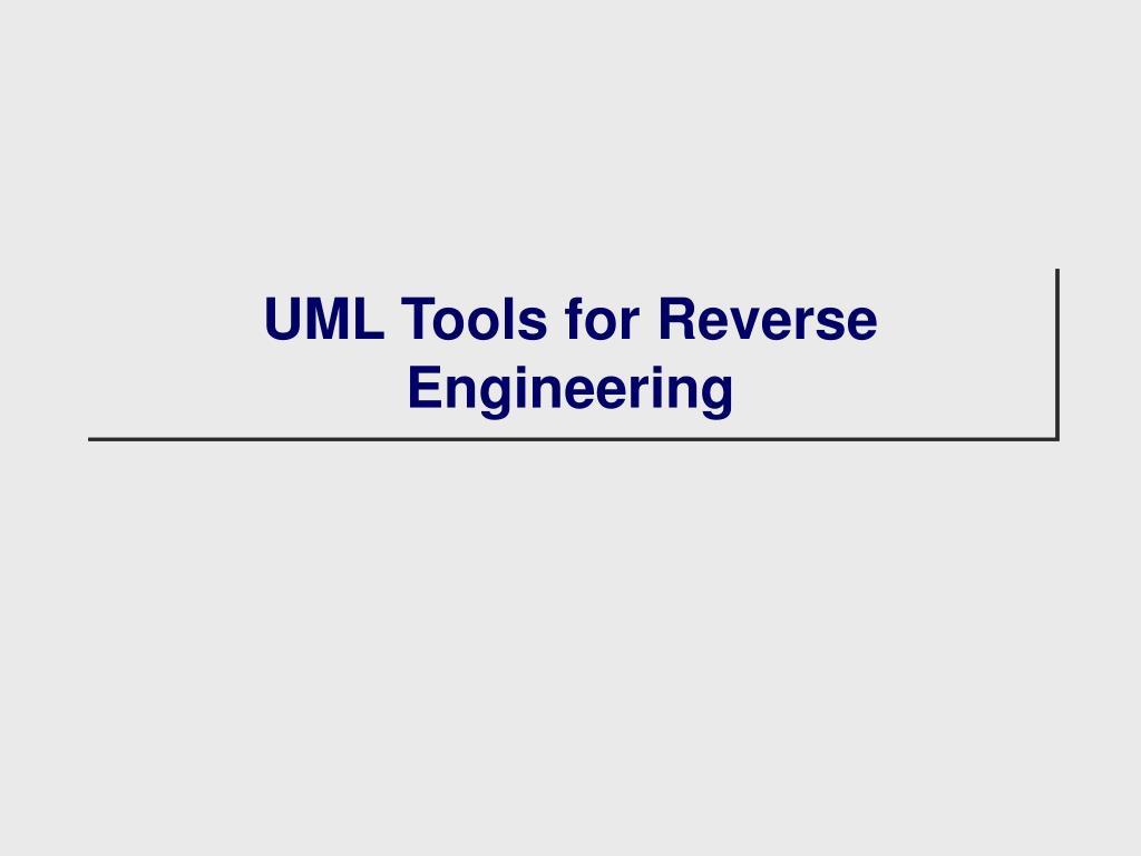 UML Tools for Reverse Engineering