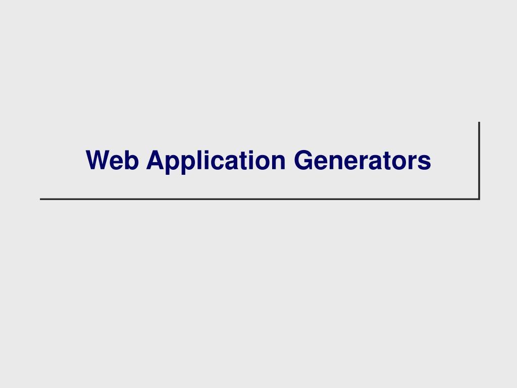 Web Application Generators