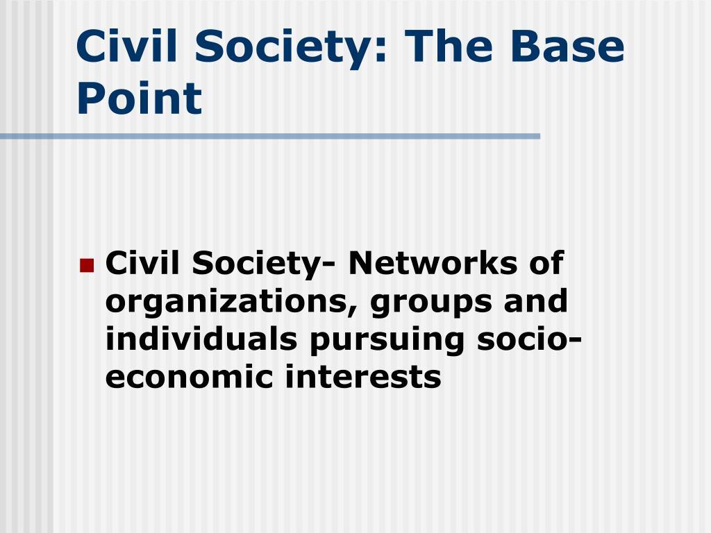 Civil Society: The Base Point