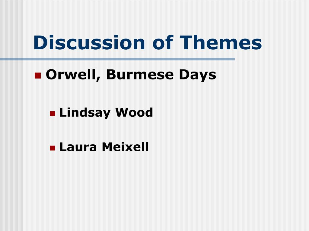 Discussion of Themes
