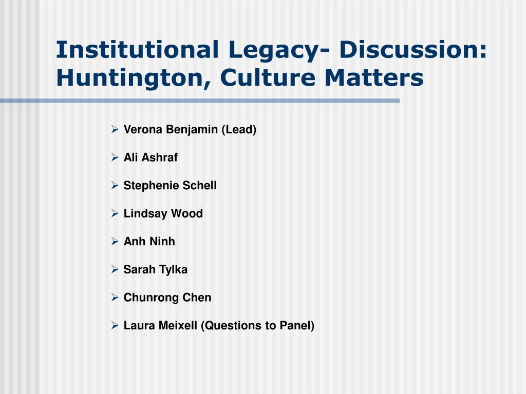 Institutional Legacy- Discussion: