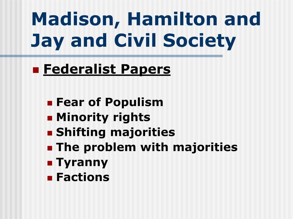 Madison, Hamilton and Jay and Civil Society