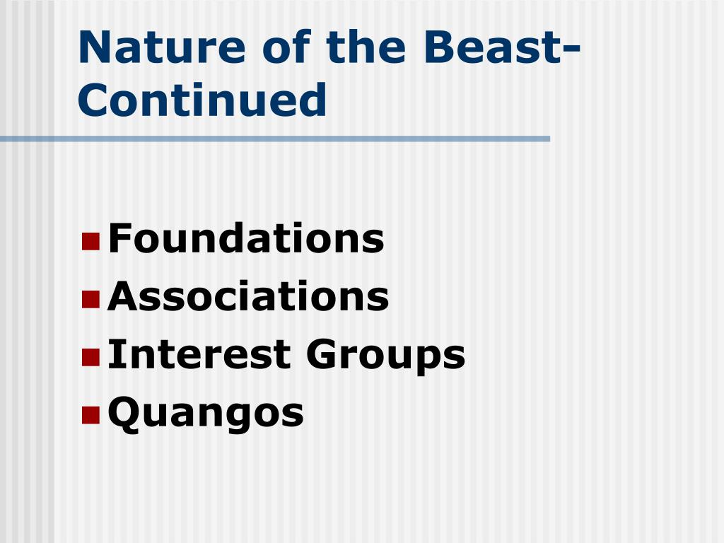 Nature of the Beast-Continued