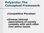 polyarchy the conceptual framework