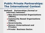 public private p artnerships the international context