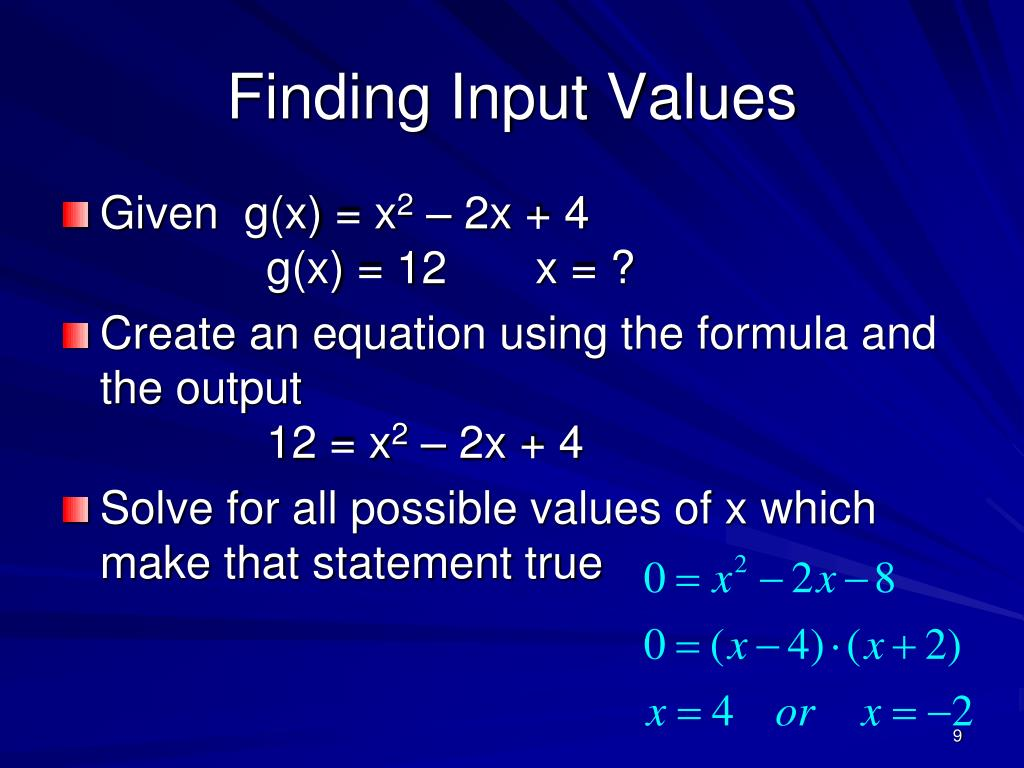 Finding Input Values