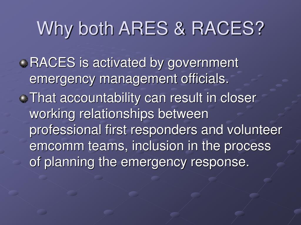 Why both ARES & RACES?