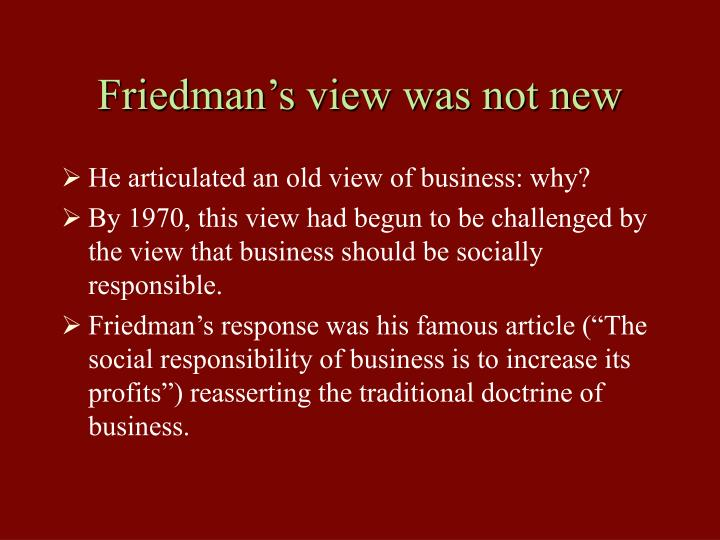Friedman's view was not new