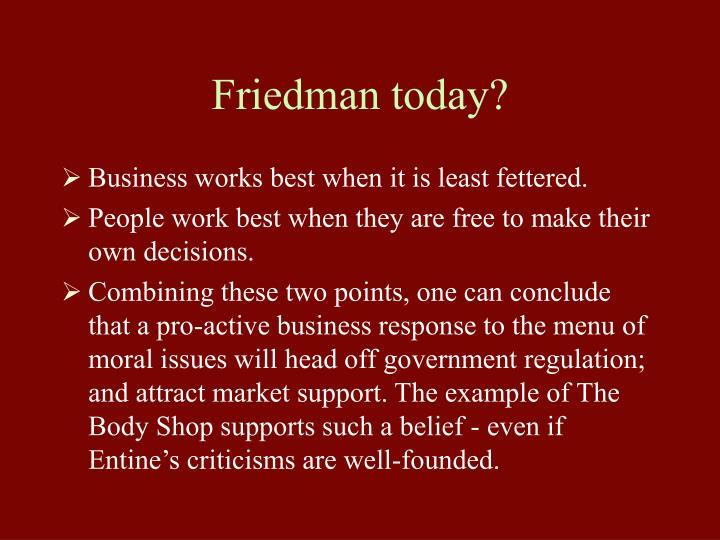 Friedman today?