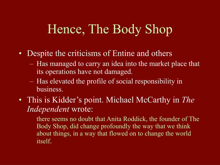 Hence, The Body Shop