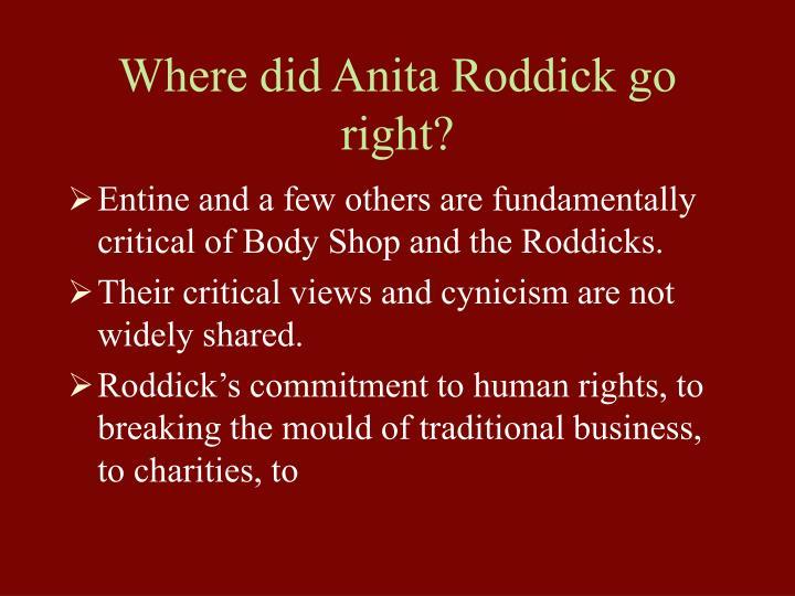 Where did Anita Roddick go right?