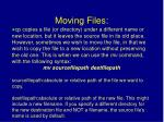 moving files
