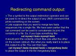 redirecting command output
