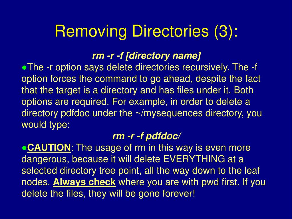 rm -r -f [directory name]