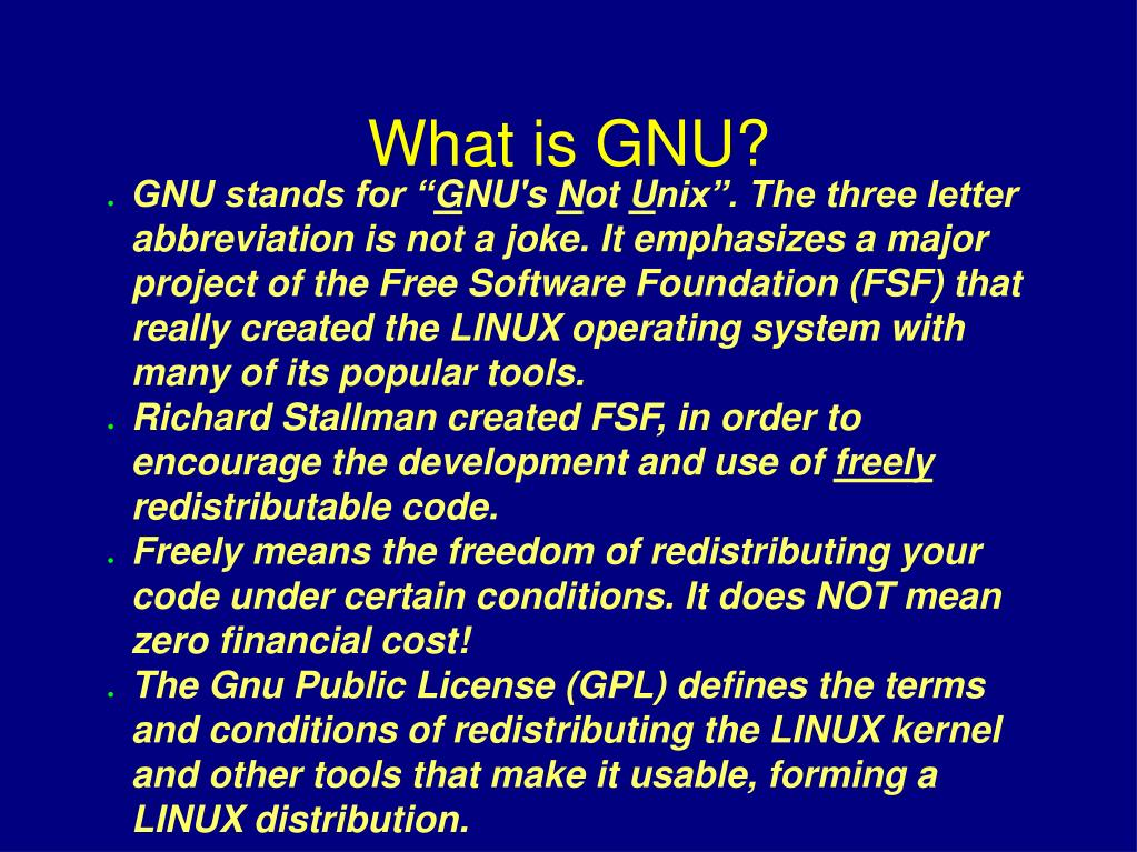GNU stands for ""