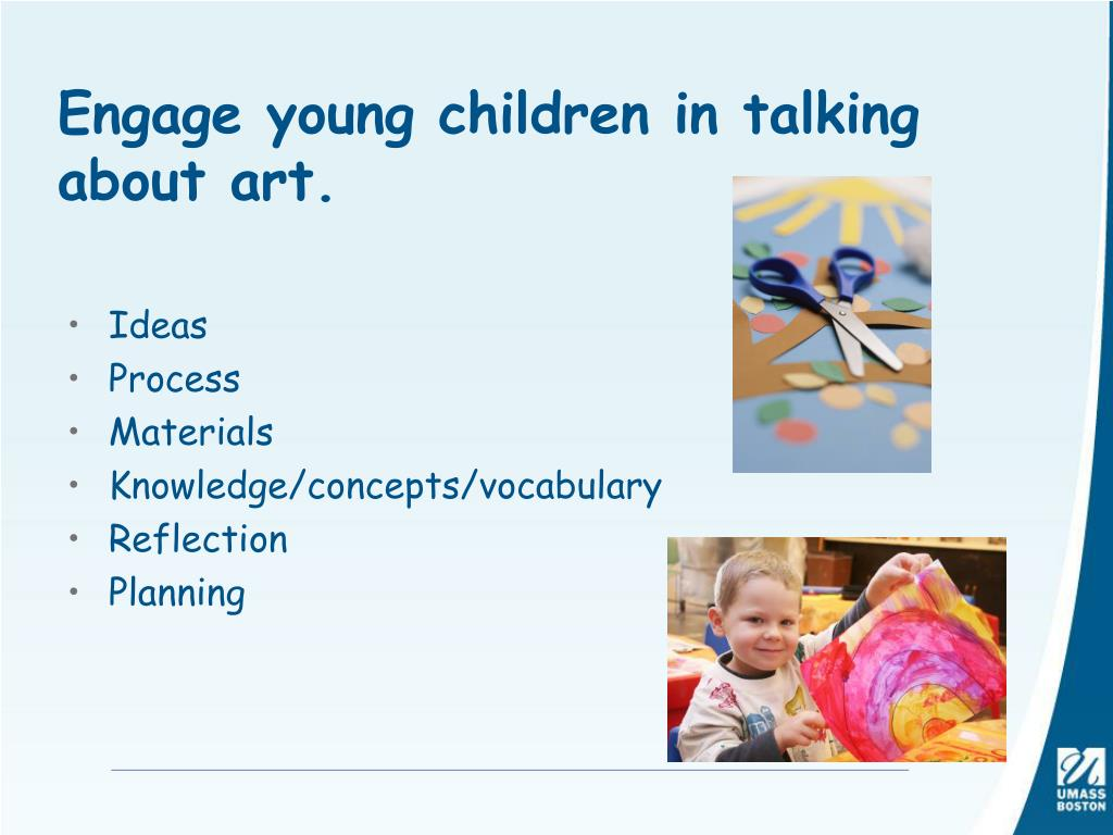 Engage young children in talking about art.