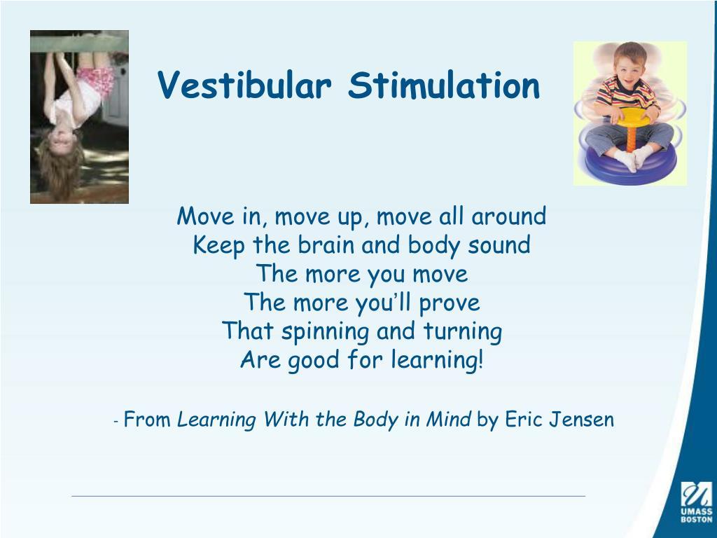 Vestibular Stimulation