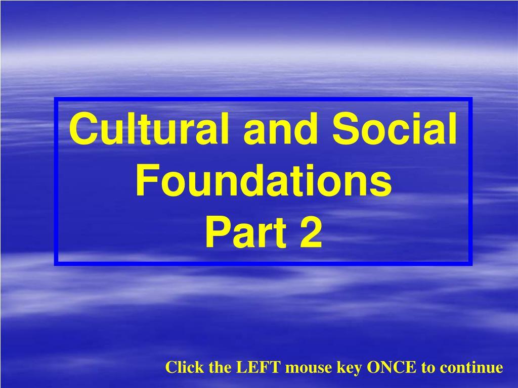 Cultural and Social