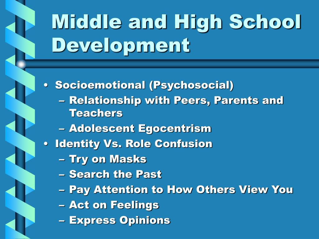 Middle and High School Development
