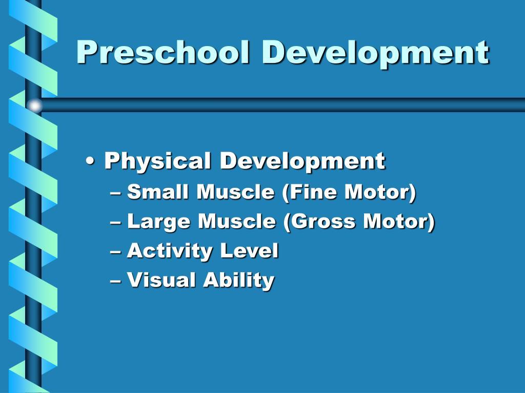 Preschool Development