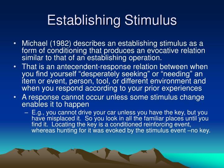 Establishing Stimulus