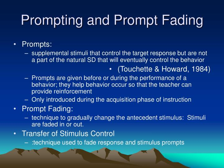 Prompting and Prompt Fading