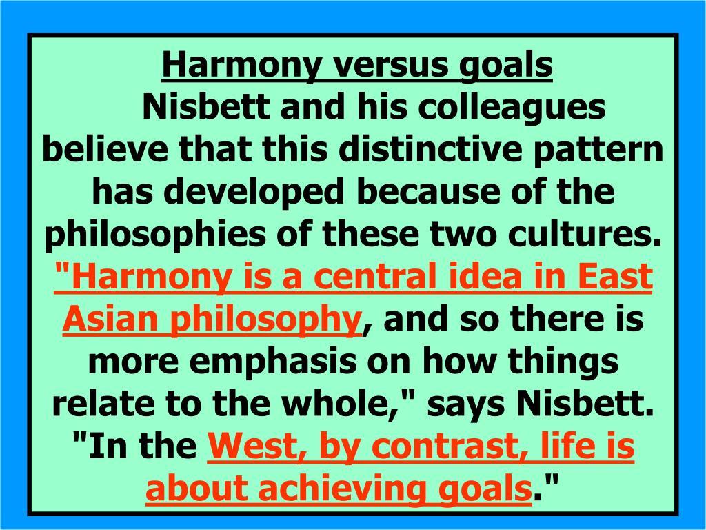 Harmony versus goals