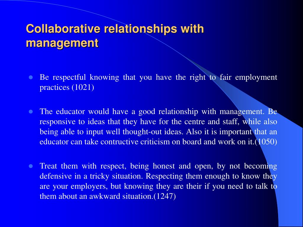 Collaborative relationships with management