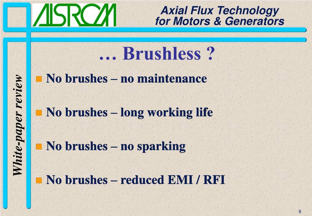 … Brushless ?